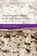 Emperors and Usurpers in the Later Roman Empire