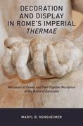 Decoration and Display in Rome's Imperial Thermae