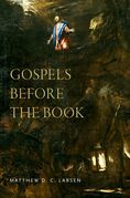 Gospels before the Book