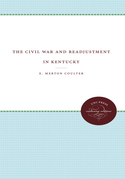 The Civil War and Readjustment in Kentucky