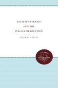 Giuseppe Ferrari and the Italian Revolution