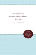 New York City Mutual Savings Banks, 1819-1861