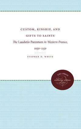 Custom, Kinship, and Gifts to Saints