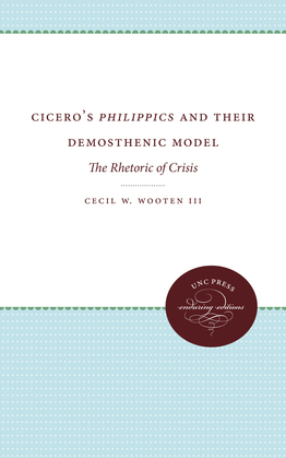 Cicero's Philippics and Their Demosthenic Model