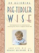 On Becoming Pre-Toddlerwise: