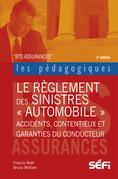 Le règlement des sinistres automobiles