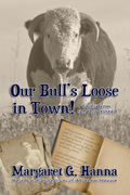 Our Bull's Loose in Town