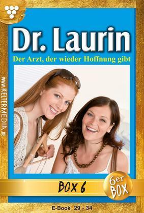 Dr. Laurin Jubiläumsbox 6 - Arztroman
