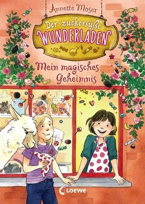 Der zuckersüße Wunderladen 2 - Mein magisches Geheimnis