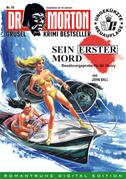 DR. MORTON - Grusel Krimi Bestseller 10