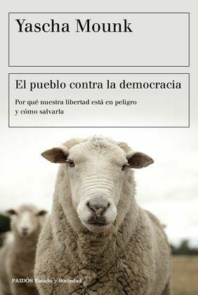 El pueblo contra la democracia