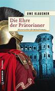 Die Ehre der Prätorianer