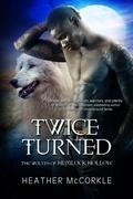 Twice Turned