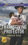 Thanksgiving Protector (Mills & Boon Love Inspired Suspense) (Texas Ranger Holidays, Book 1)