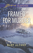 Framed For Murder (Mills & Boon Love Inspired Suspense)