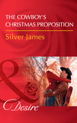 The Cowboy's Christmas Proposition (Mills & Boon Desire) (Red Dirt Royalty, Book 7)