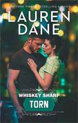 Whiskey Sharp: Torn (Whiskey Sharp, Book 3)