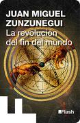 La revolución del fin del mundo