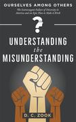 Understanding the Misunderstanding