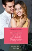 The Maverick's Bridal Bargain (Mills & Boon True Love) (Montana Mavericks, Book 61)