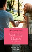 Coming Home To Crimson (Mills & Boon True Love) (Crimson, Colorado, Book 8)