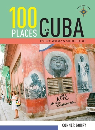 100 Places in Cuba Every Woman Should Go