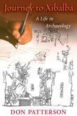 Journey to Xibalba: A Life in Archaeology