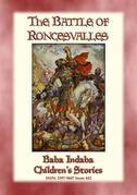 THE BATTLE OF RONCEVALLES - A Carolingian Legend