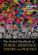 The Oxford Handbook of Public Heritage Theory and Practice