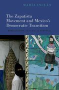 The Zapatista Movement and Mexico's Democratic Transition
