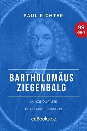 Bartholomäus Ziegenbalg 1682 – 1719