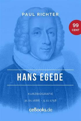 Hans Egede 1686 – 1758