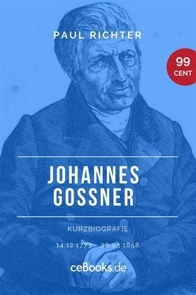 Johannes Goßner 1773 – 1858
