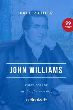John Williams 1796 – 1839