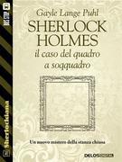 Sherlock Holmes e il caso del quadro a soqquadro