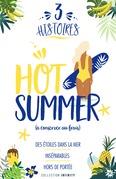 3 histoires : Hot Summer