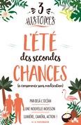 3 histoires : L'été des secondes chances