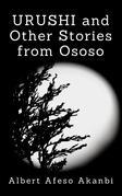 URUSHI and Other Stories from Ososo