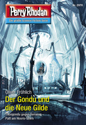 Perry Rhodan 2970: Der Gondu und die Neue Gilde