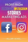 Profit from Facebook Instagram Stories Marketing Ads
