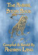 THE ANIMAL STORY BOOK - 63 true stories about animals