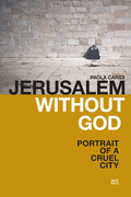 Jerusalem without God