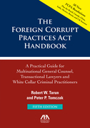 The Foreign Corrupt Practices Act Handbook