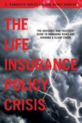 The Life Insurance Policy Crisis