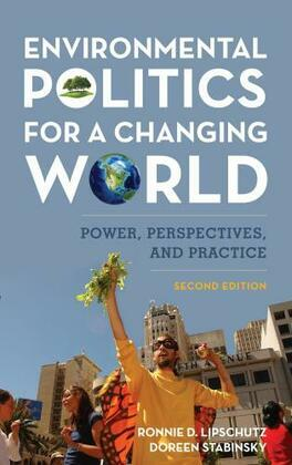 Environmental Politics for a Changing World