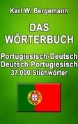 Das Wörterbuch Portugiesisch-Deutsch / Deutsch-Portugiesisch