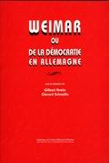 Weimar ou de la démocratie en Allemagne