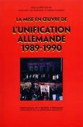La mise en œuvre de l'unification allemande (1989-1990)