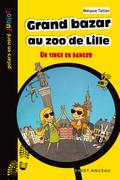 Grand bazar au zoo de Lille