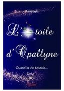 L'Étoile d'Opallyne - Tome 1